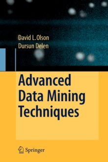 Advanced Data Mining Techniques, Paperback / softback Book