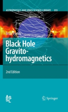 Black Hole Gravitohydromagnetics, Hardback Book