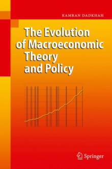 The Evolution of Macroeconomic Theory and Policy, Hardback Book