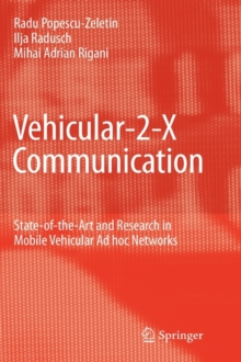 Vehicular-2-X Communication : State-of-the-Art and Research in Mobile Vehicular Ad hoc Networks, Hardback Book