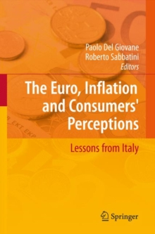 The Euro, Inflation and Consumers' Perceptions : Lessons from Italy, Hardback Book