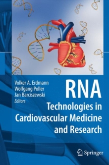 RNA Technologies in Cardiovascular Medicine and Research, Hardback Book