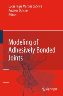Modeling of Adhesively Bonded Joints, Hardback Book