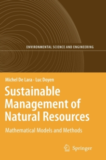 Sustainable Management of Natural Resources : Mathematical Models and Methods, Hardback Book