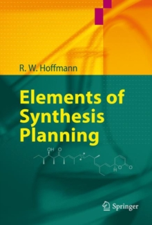 Elements of Synthesis Planning, Paperback / softback Book