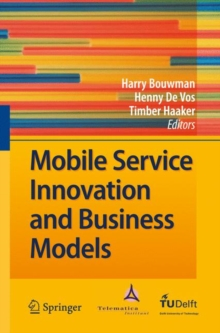 Mobile Service Innovation and Business Models, Hardback Book