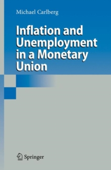 Inflation and Unemployment in a Monetary Union, Hardback Book