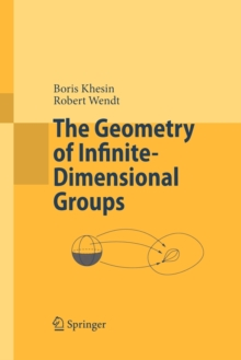 The Geometry of Infinite-Dimensional Groups, Paperback / softback Book
