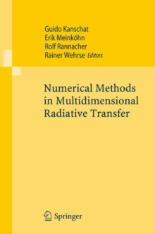 Numerical Methods in Multidimensional Radiative Transfer, Paperback Book