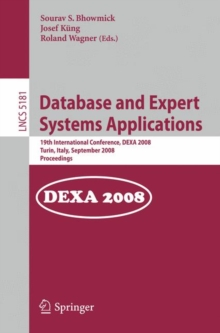 Database and Expert Systems Applications : 19th International Conference, DEXA 2008, Turin, Italy, September 1-5, 2008, Proceedings, Paperback Book