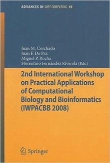 2nd International Workshop on Practical Applications of Computational Biology and Bioinformatics (IWPACBB 2008), Paperback / softback Book