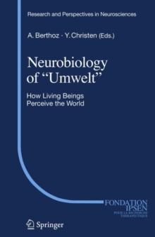 "Neurobiology of ""Umwelt"" : How Living Beings Perceive the World, Hardback Book"