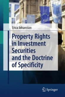 Property Rights in Investment Securities and the Doctrine of Specificity, Hardback Book