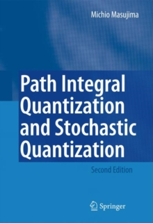 Path Integral Quantization and Stochastic Quantization, Paperback / softback Book