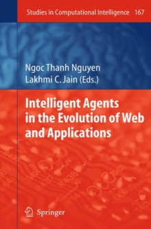 Intelligent Agents in the Evolution of Web and Applications, Hardback Book
