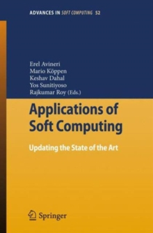 Applications of Soft Computing : Updating the State of the Art, Paperback / softback Book