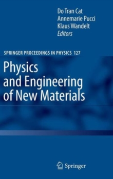 Physics and Engineering of New Materials, Hardback Book