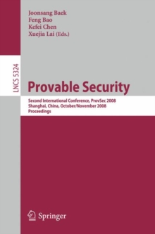 Provable Security : Second International Conference, ProvSec 2008, Shanghai, China, October 30 - November 1, 2008. Proceedings, Paperback Book