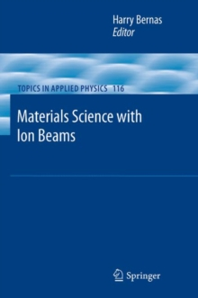 Materials Science with Ion Beams, Hardback Book