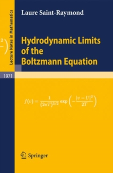 Hydrodynamic Limits of the Boltzmann Equation, Paperback Book