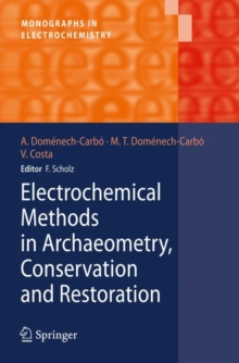 Electrochemical Methods in Archaeometry, Conservation and Restoration, Hardback Book