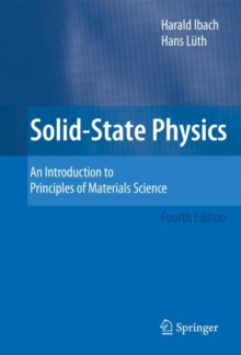Solid-State Physics : An Introduction to Principles of Materials Science, Paperback / softback Book