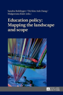Education Policy: Mapping the Landscape and Scope, Hardback Book