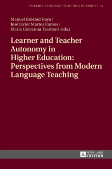 Learner and Teacher Autonomy in Higher Education: Perspectives from Modern Language Teaching, Hardback Book