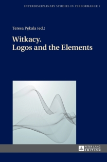 Witkacy. Logos and the Elements, Hardback Book