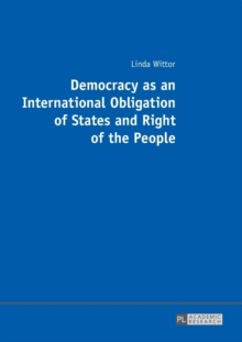 Democracy as an International Obligation of States and Right of the People, Paperback / softback Book