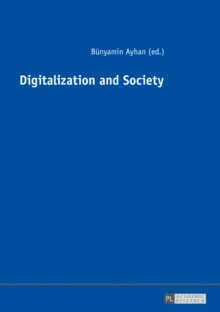 Digitalization and Society, Paperback / softback Book