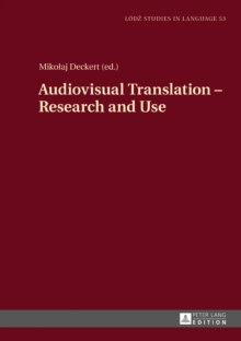 Audiovisual Translation - Research and Use, Hardback Book