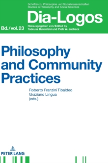 Philosophy and Community Practices, Hardback Book