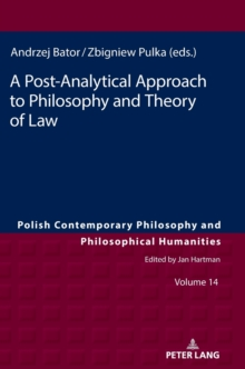 A Post-Analytical Approach to Philosophy and Theory of Law, Hardback Book