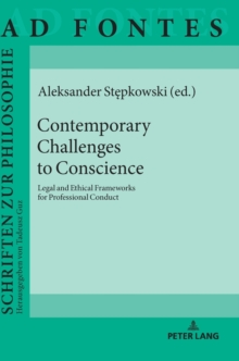 Contemporary Challenges to Conscience : Legal and Ethical Frameworks for Professional Conduct, Hardback Book