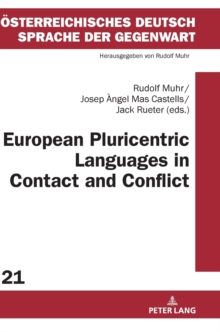 European Pluricentric Languages in Contact and Conflict, Hardback Book