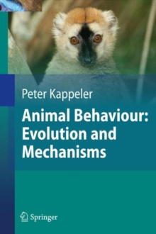 Animal Behaviour: Evolution and Mechanisms, Hardback Book