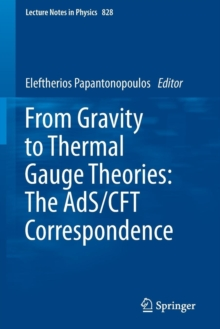 From Gravity to Thermal Gauge Theories: The AdS/CFT Correspondence, Paperback / softback Book