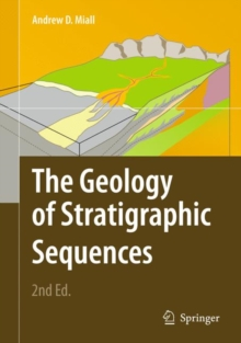 The Geology of Stratigraphic Sequences, Hardback Book