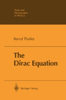 The Dirac Equation, Paperback Book