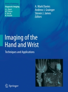 Imaging of the Hand and Wrist : Techniques and Applications, Hardback Book