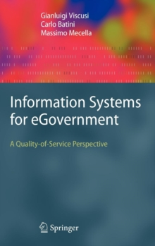 Information Systems for eGovernment : A Quality-of-Service Perspective, Hardback Book