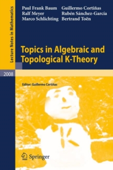Topics in Algebraic and Topological K-Theory, Paperback Book