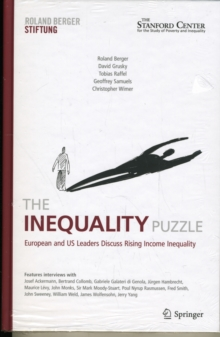 The Inequality Puzzle : European and US Leaders Discuss Rising Income Inequality, Hardback Book