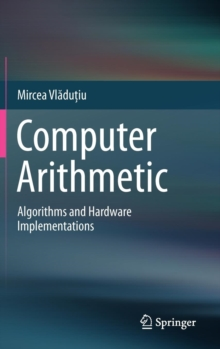 Computer Arithmetic : Algorithms and Hardware Implementations, Hardback Book