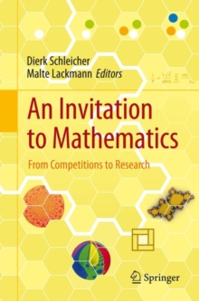 An Invitation to Mathematics : From Competitions to Research, Paperback / softback Book