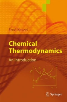 Chemical Thermodynamics : An Introduction, Paperback Book