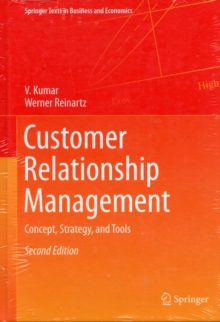 Customer Relationship Management : Concept, Strategy, and Tools, Hardback Book