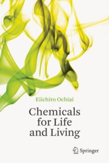 Chemicals for Life and Living, Hardback Book