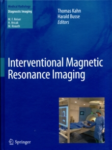 Interventional Magnetic Resonance Imaging, Hardback Book
